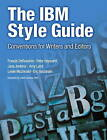 The IBM Style Guide: Conventions for Writers and Editors by Peter Hayward, Jana Jenkins, Amy Laird, Francis DeRespinis, Leslie I. McDonald, Eric Radzinski (Paperback, 2011)