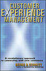 Customer Experience Management: A Revolutionary   Approach to Connecting with Your Customers by Bernd H. Schmitt (Hardback, 2003)