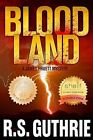 Blood Land by R S Guthrie (Paperback / softback, 2012)