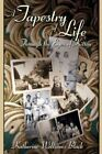 a Tapestry of Life Through The Eyes of Kitten 9781434332431 Paperback 2007