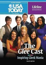 The Glee Cast: Inspiring Gleek Mania (USA Today Lifeline Biographies)