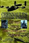 Chennault's Forgotten Warriors: The Saga of the 308th Bomb Group in China by Carroll V. Glines (Hardback, 2004)