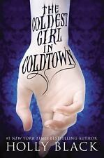 The Coldest Girl in Coldtown by Holly Black (2013, Hardcover)
