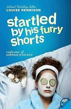 Startled by His Furry Shorts by Louise Rennison (2006 Paperback) S7825