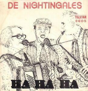 DE-NIGHTINGALES-Ha-Ha-Ha-1977-TELSTAR-VINYL-SINGLE-7-034