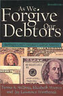 As We Forgive Our Debtors: Bankruptcy and Consumer Credit in America by Jay Lawrence Westbrook, Teresa A. Sullivan, Elizabeth Warren (Paperback, 1999)