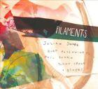Filaments by Julian Shore (CD, Sep-2012, CD Baby (distributor))