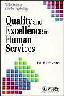 Quality and Excellence in Human Services  Wiley Series in Clinical Ps