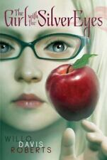 Girl with the Silver Eyes by Willo Davis Roberts (2011, Paperback)