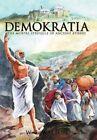 Demokratia The Mortal Struggle of Ancient Athens 9781468507843 by W. S. Walton