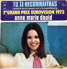 "Eurovision LUXEMBOURG 1973 ANNE MARIE DAVID Tu Te Reconnaitras 7"" single"