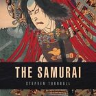 The Samurai by Stephen Turnbull (Hardback, 2016)
