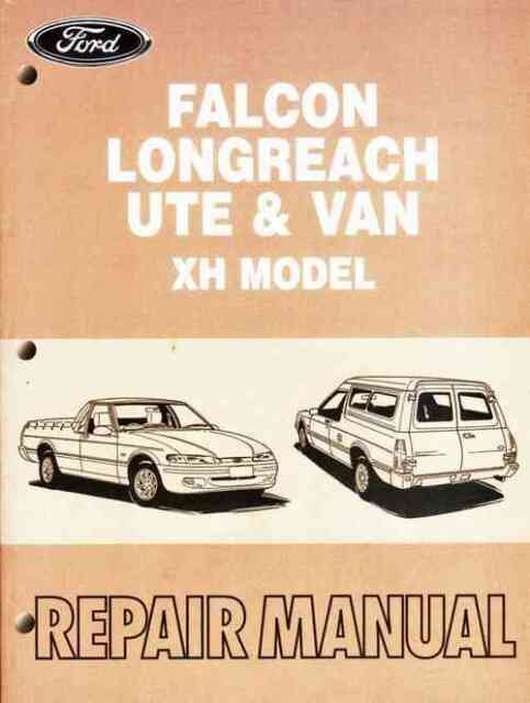 ford falcon longreach xr6 ute van xh models 1996 1999 repair rh ebay com au fg falcon workshop manual pdf fg falcon workshop manual online