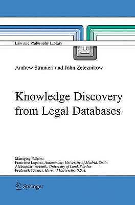 (Good)-Knowledge Discovery from Legal Databases (Law and Philosophy Library) (Ha