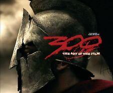 300: The Art of the Film Tara DiLullo Hardcover