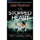 The Stopped Heart by Julie Myerson (Paperback, 2017)