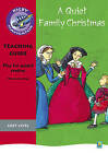 Navigator Plays: Year 4 Grey Level a Quiet Family Christmas Teacher Notes by Chris Buckton (Paperback, 2008)