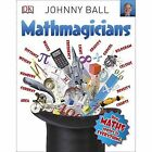 Mathmagicians by Johnny Ball (Paperback, 2016)