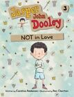 Jasper John Dooley: Not in Love by Caroline Adderson (Paperback / softback)