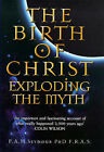 The Birth of Christ: Exploding the Myth by Percy Seymour (Hardback, 1998)