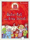 Villa Wunderbar 01. Guter Rat von Frau Spinat von Eva Hierteis (2012, Gebundene Ausgabe)