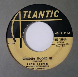 RARE-45-DOO-WOP-SOUL-RUTH-BROWN-Somebody-Touched-Me-ATLANTIC-Yellow