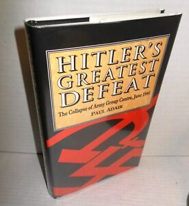 BOOK-Hitler-039-s-Greatest-Defeat-Collapse-of-Army-Group-Centre-June-1944-by-Adair