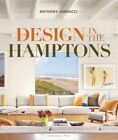 Design in the Hamptons by Anthony Iannacci (Hardback, 2014)