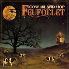 Cow Island Hop von Feufollet (2011)