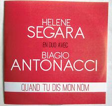 "HÉLÈNE SEGARA & BIAGIO ANTONACCI - RARE CD SINGLE PROMO ""QUAND TU DIS MON NOM"""