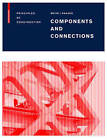 Components and Connections: Principles of Construction by Ulrich Knaack, Maarten Meijs (Paperback, 2009)