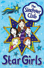 Star Girls by Sue Mongredien (Paperback, 2009)