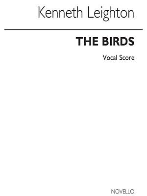 Considerate Kenneth Leighton The Birds Vocal Score Orchestra Satb Vocal Voice Music Book Rapid Heat Dissipation Musical Instruments Instruction Books & Media