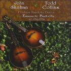 John Skehan & Todd Collins Perform Mandolin Duets of Emanuele Barbella (CD, Mar-2009, John Skehan And Todd Colllins)