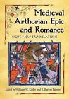 Medieval Arthurian Epic and Romance: Eight New Translations by McFarland & Co  Inc (Paperback, 2014)