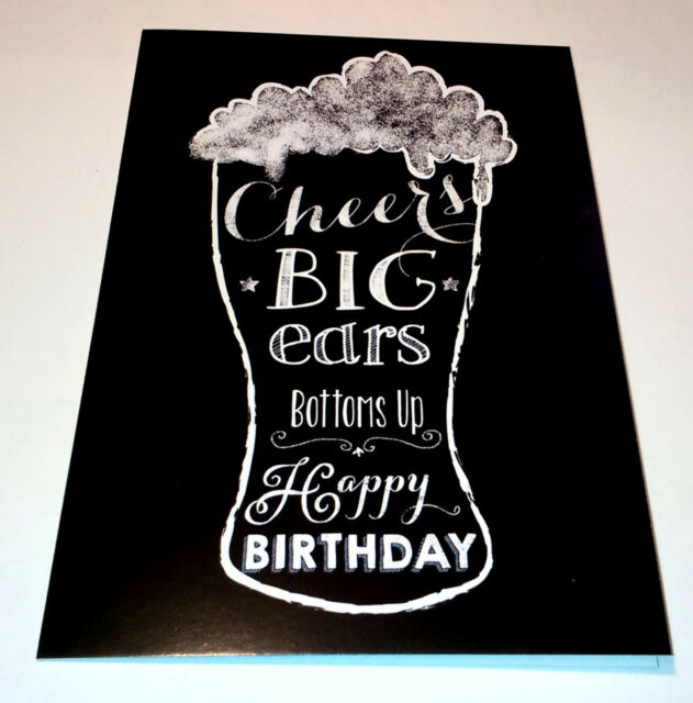 CHEERS BIG EARS Bottoms Up HAPPY BIRTHDAY CARD Black Chalkboard BEER GLASS 5x7