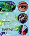 Practical Skills in Chemistry by Alan M. Jones, Jonathan Weyers, David Holmes, John Dean, Allan Jones, Rob Reed (Paperback, 2001)