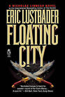 Floating City by Eric Van Lustbader (Paperback, 2008)
