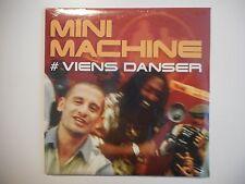 MINI MACHINE : VIENS DANSER [ CD SINGLE NEUF PORT GRATUIT ]