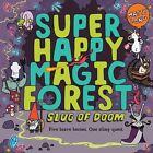 Super Happy Magic Forest: Slug of Doom by Matty Long (Paperback, 2016)