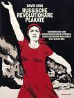 Russische revolutionäre Plakate von David King (2012, Kunststoffeinband)