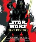 Dark Disciple by Christie Golden (CD-Audio, 2015)