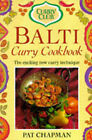 Curry Club Balti Curry Cookbook by Pat Chapman (Paperback, 1994)