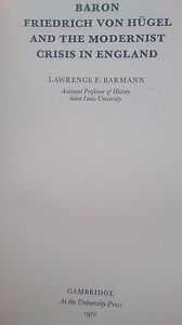 LAWRENCE-F-BARMANN-BARON-FRIEDRICH-VON-HUGEL-AND-THE-MODERNIST-CRISIS-IN-ENGLAND