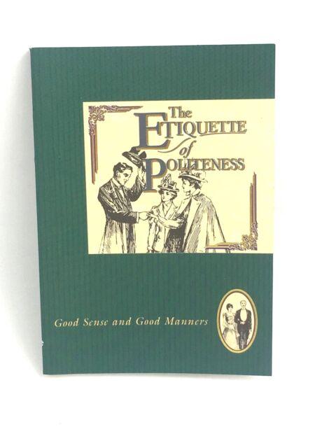 Etiquette of Politeness (The etiquette collection) (Paperback)--1898