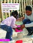 Working with Children in the Early Years by Taylor & Francis Ltd (Paperback, 2009)
