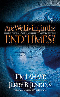 Are We Living in the End Times? by Tim F LaHaye (Paperback / softback)
