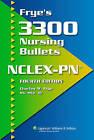 Frye's 3300 Nursing Bullets for NCLEX-PN by Charles M. Frye (Paperback, 2006)