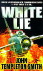 White Lie by John Templeton Smith (Paperback, 1999)