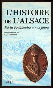 DOLLINGER-OBERLE-HISTOIRE-DE-L-039-ALSACE-DE-LA-PREHISTOIRE-A-NOS-JOURS